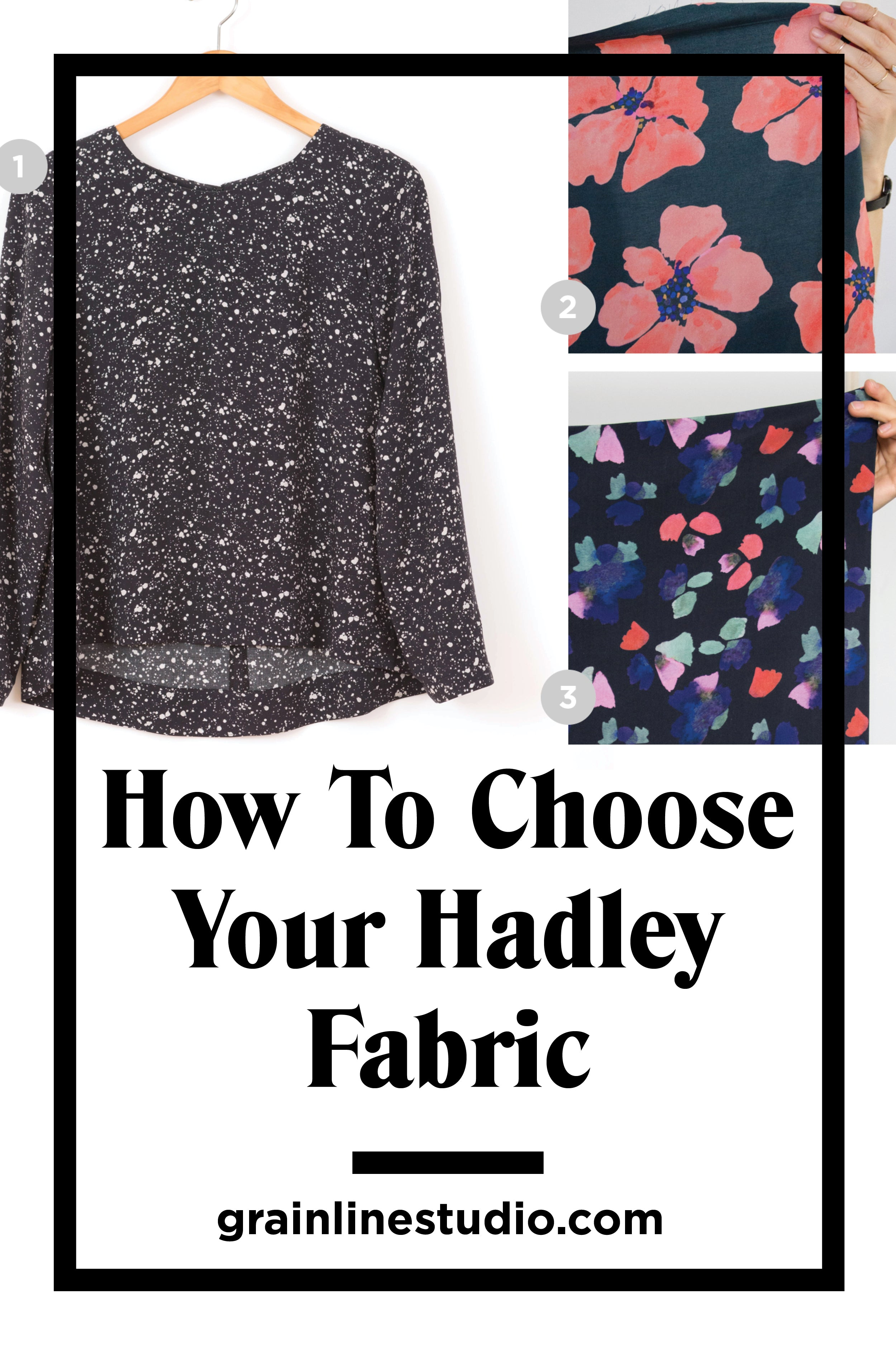 How to Choose your Hadley Fabric