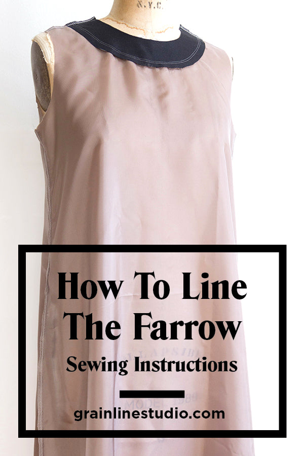 How to Line the Farrow Dress Pt. 2: Sewing Instructions | Grainline Studio