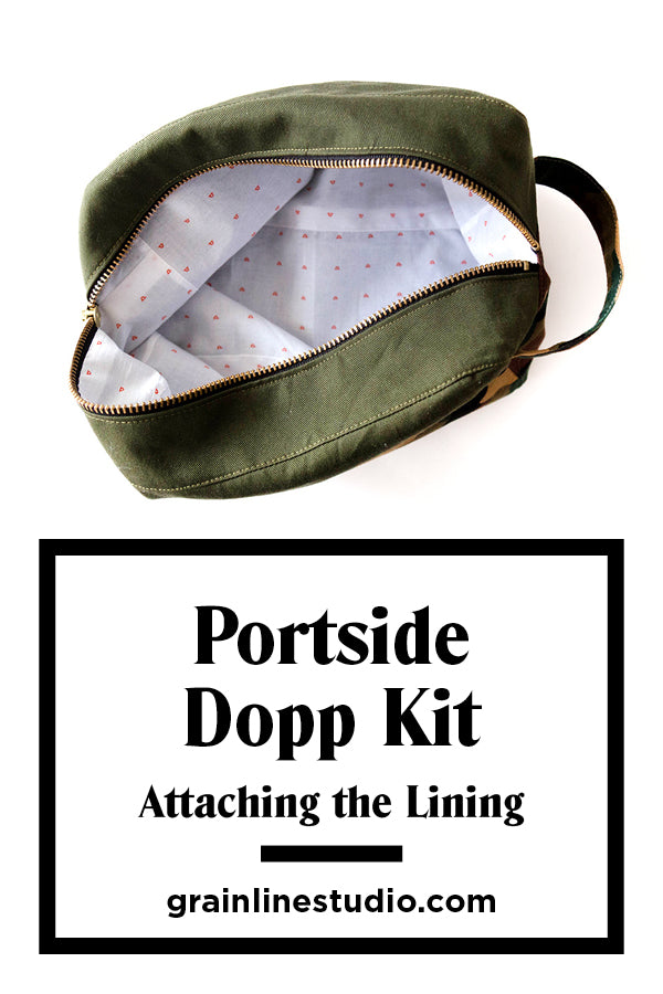 Portside Dopp Kit: Assembling the Lining | Grainline Studio