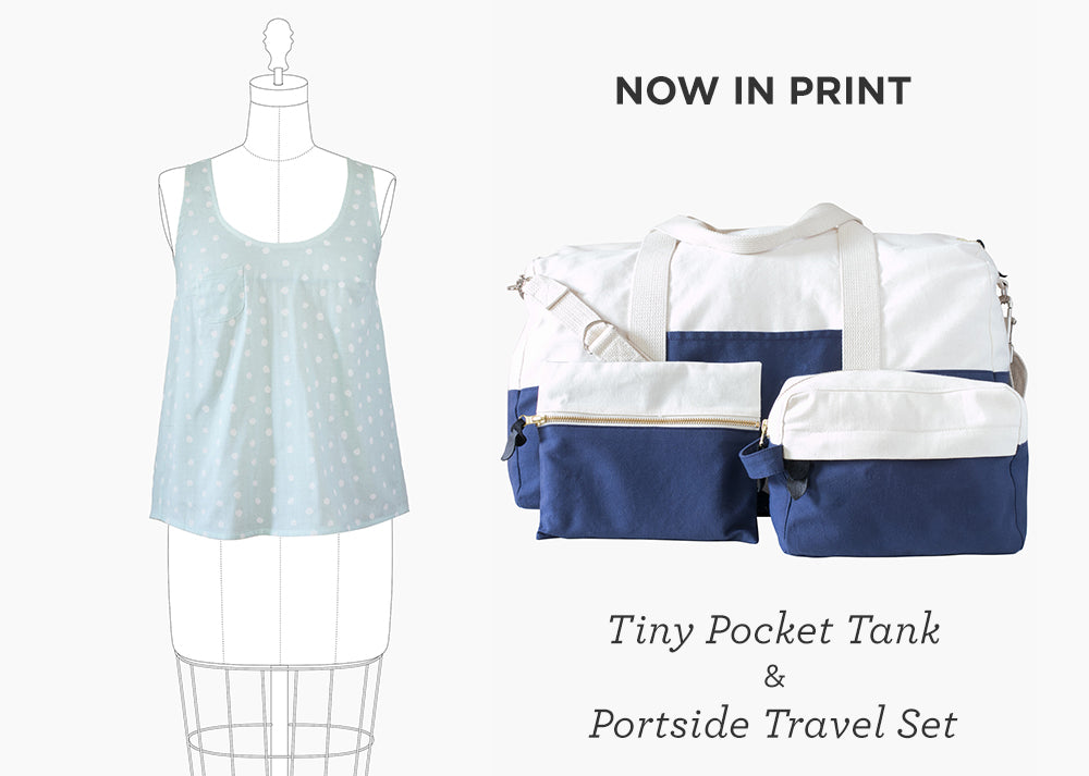 Tiny Pocket & Portside Now in Print | Grainline Studio