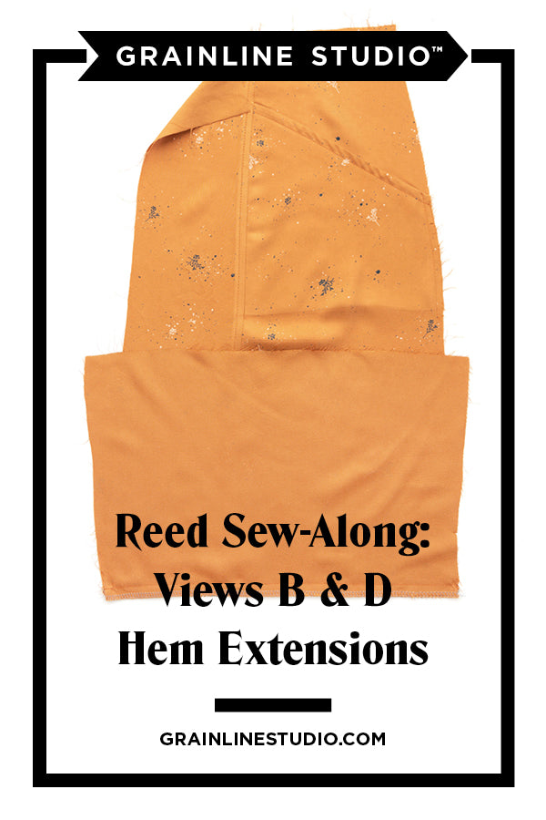 Reed Sew-Along: Views B & D Hem Extensions