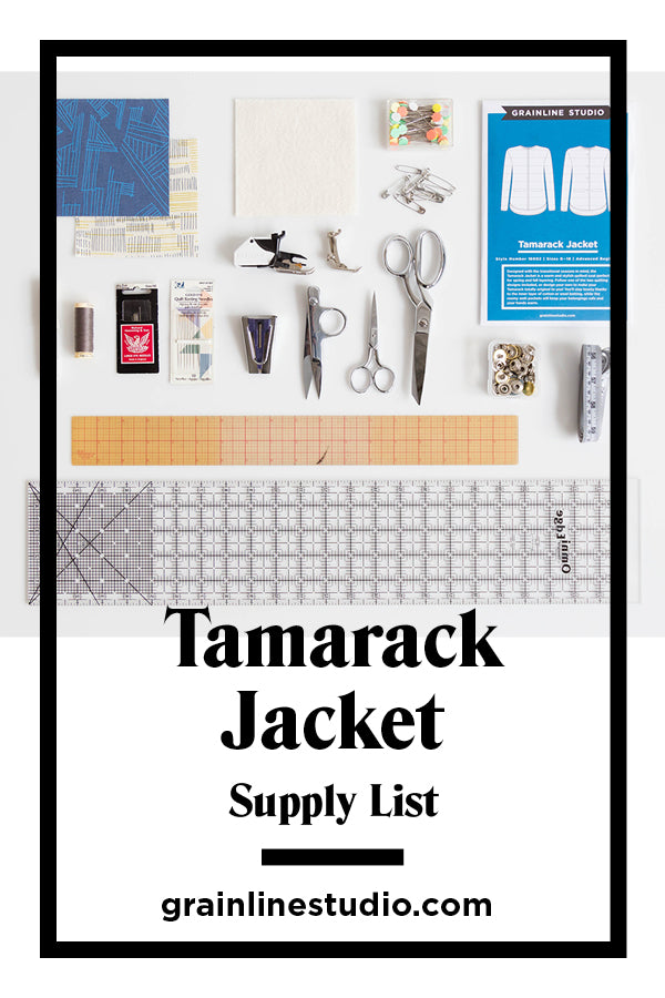 Tamarack Supply List | Grainline Studio