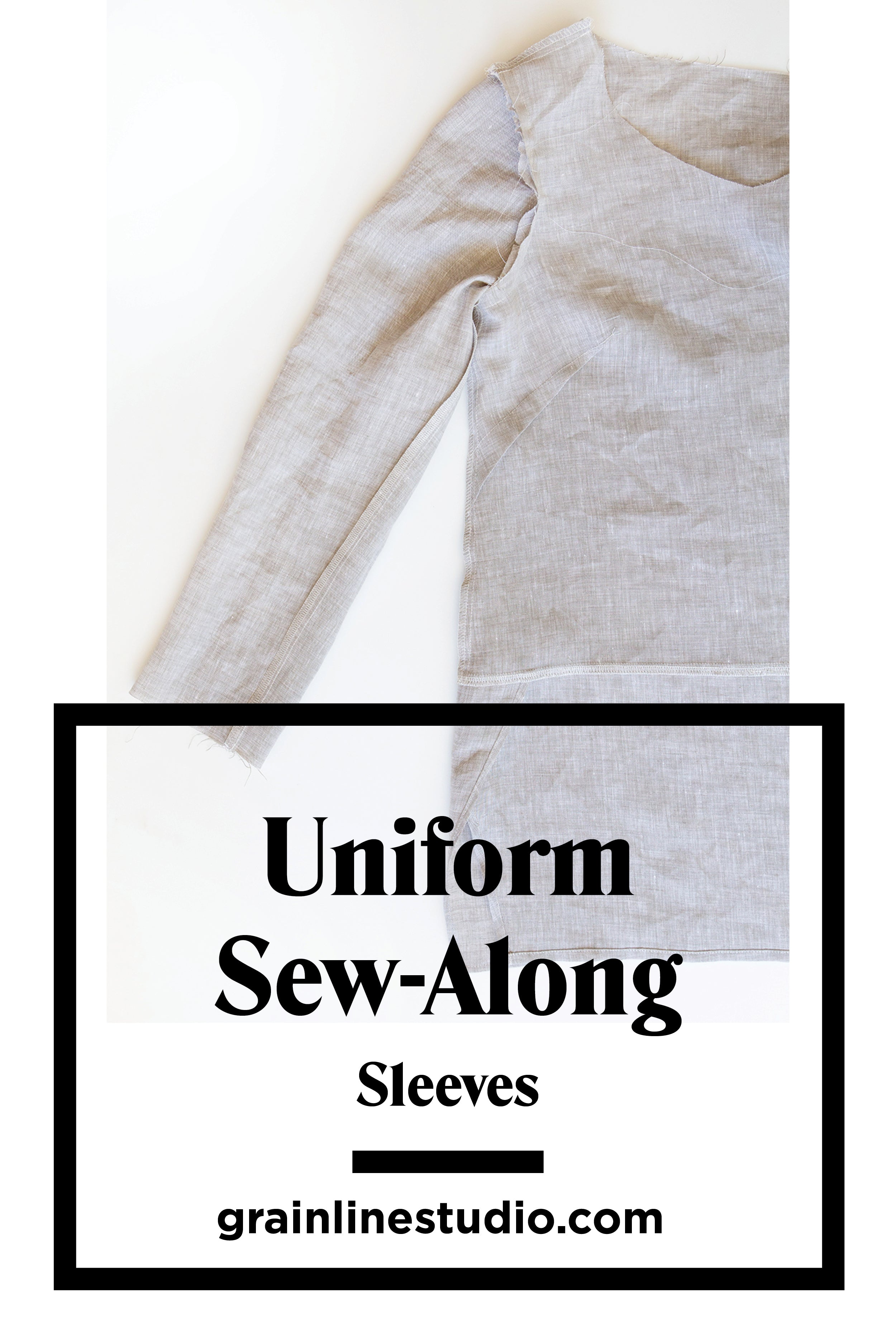 Uniform Sew-Along: Sleeves | Grainline Studio