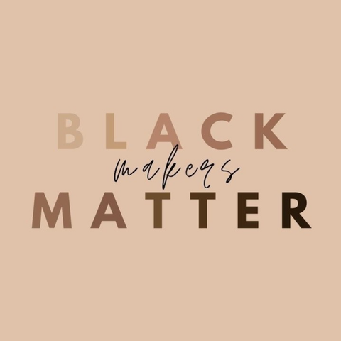 Black Makers Matter