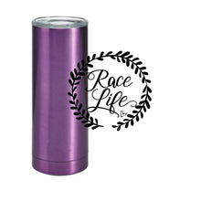 Load image into Gallery viewer, Race Life Tumbler 20 oz (Color options available)