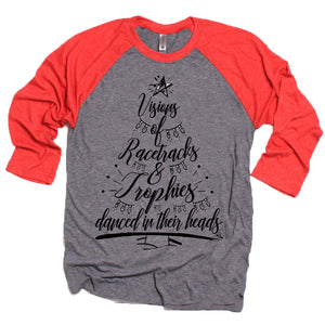 Visions of race cars & Trophies - Holiday Raglan