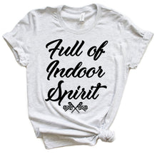 Load image into Gallery viewer, Indoor Spirit T-shirt