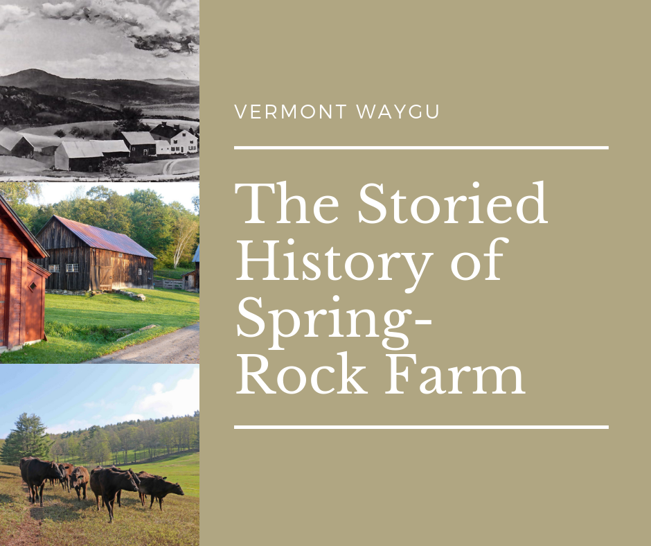 The Storied History of Spring-Rock Farm