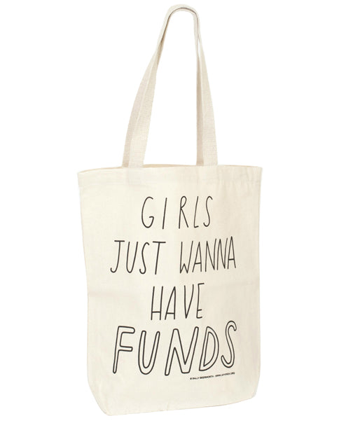 Talented Totes Girls Wanna Have Funds canvas tote