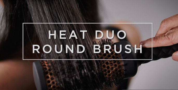 Product Tutorial: Heat Duo Round Brush