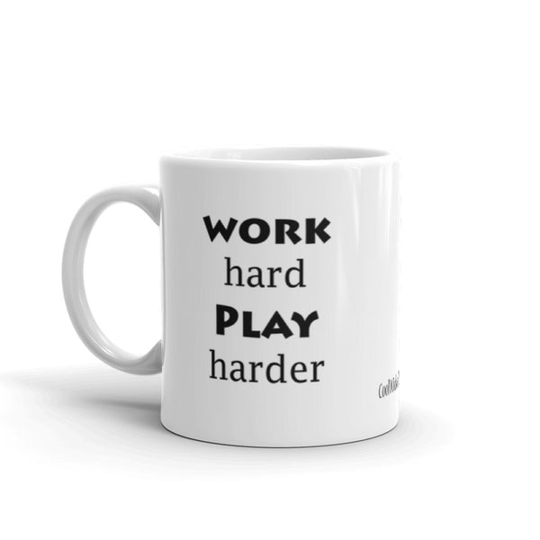 Work Hard Play Harder Mug
