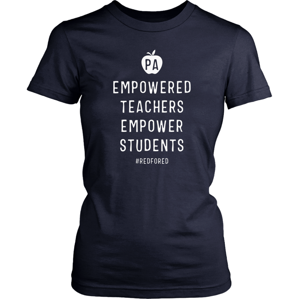 Empowered Teachers Empower Students Red For Ed Pennsylvania T-Shirt
