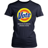 Vote Removes Stubborn Orange Stains T-Shirt