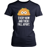 Lucifer Ella Lopez Every Now And Then I Fall Apart Taco T-Shirt