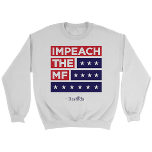 Impeach The Mf Crewneck Sweatshirt
