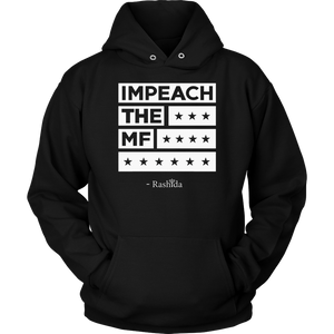 Impeach The Mf nisex Hoodie T-Shirt