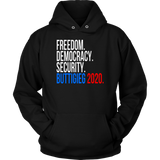 FREEDOM - DEMOCRACY - SECURITY - BUTTIGEG 2020 SHIRT PETE BUTTIGIEG 2020 CAMPAIGN BUMPER STICKER T-SHIRT
