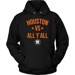 Houston Astros vs all y'all Hoodie