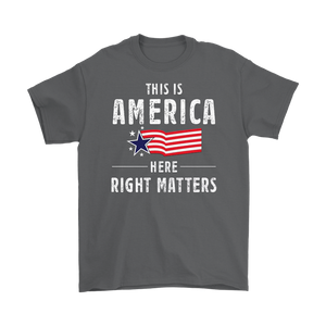 This is America Here Right Matters T Shirt