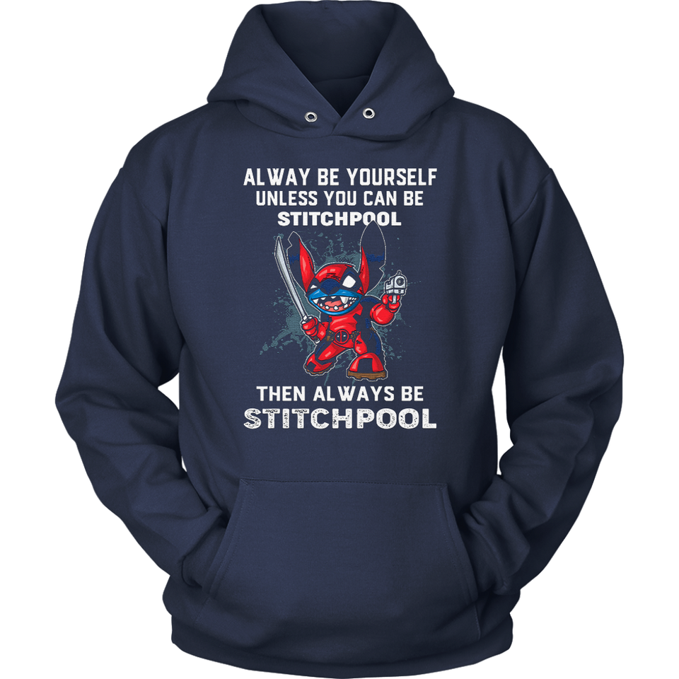 Alway Be Yourself Unless You Can Stitchpool Shirts
