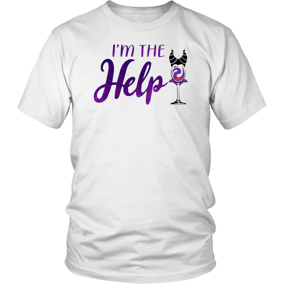I'm The Help Maleficent Wine Halloween T-Shirt