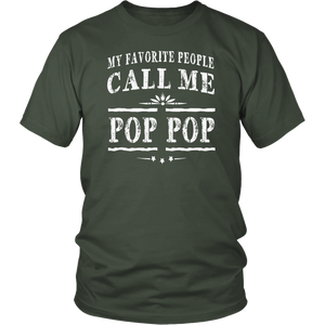 My Favorite People Call Me Pop Pop Grandpa Gift Men T-shirt