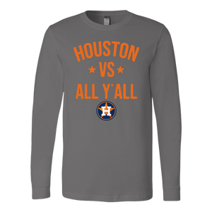 Houston Astros vs all y'all Long Sleeve Shirt