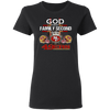 God First Family Second Then San Francisco 49er T Shirts
