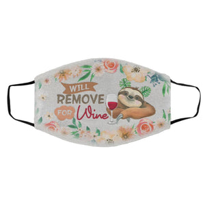 Sloth Will Remove For Wine Washable Reusable Custom Funny Sloth Face Mask