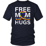 Free Mom Hugs T-Shirt LGBT Stepmother Mother Mama Mom