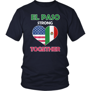 Mexican American Flag El Paso Strong Together T-Shirt
