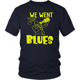 WE WENT BLUES SHIRT 2019 STANLEY CUP CHAMPIONS SHIRT ST LOUIS BLUES