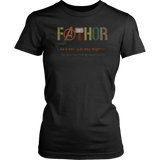 FATHOR T-Shirt, Noun Like A Dad, Just Way Mightier