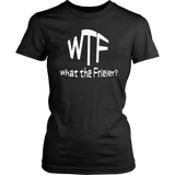 WTF What the Frieler? T-Shirt