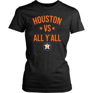 Houston Astros vs All Y'all Womens Shirt