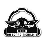 Baby Yoda Sticker : On Board, A Child Is