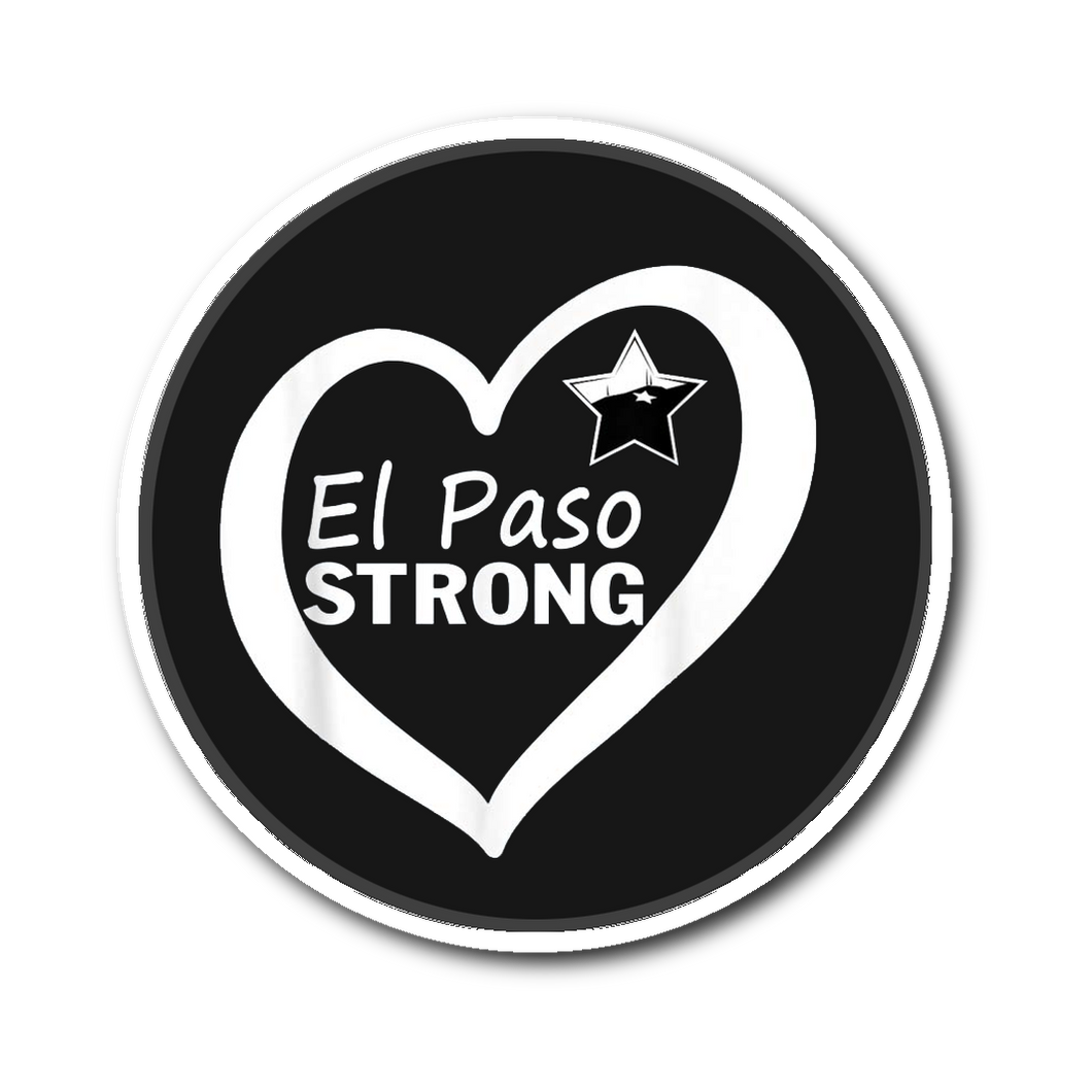 El Paso Strong Sticker Pray For El Paso Sticker