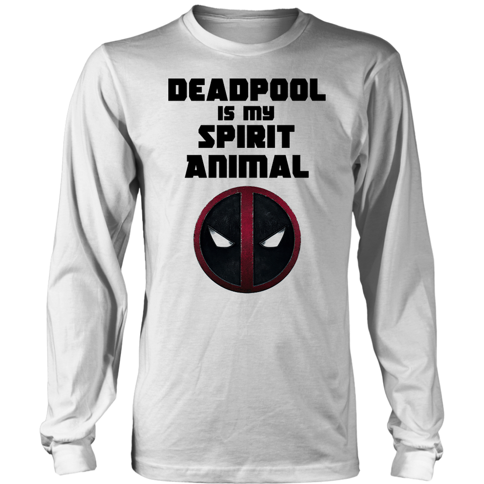 Deadpool Is My Spirit Animal Shirts
