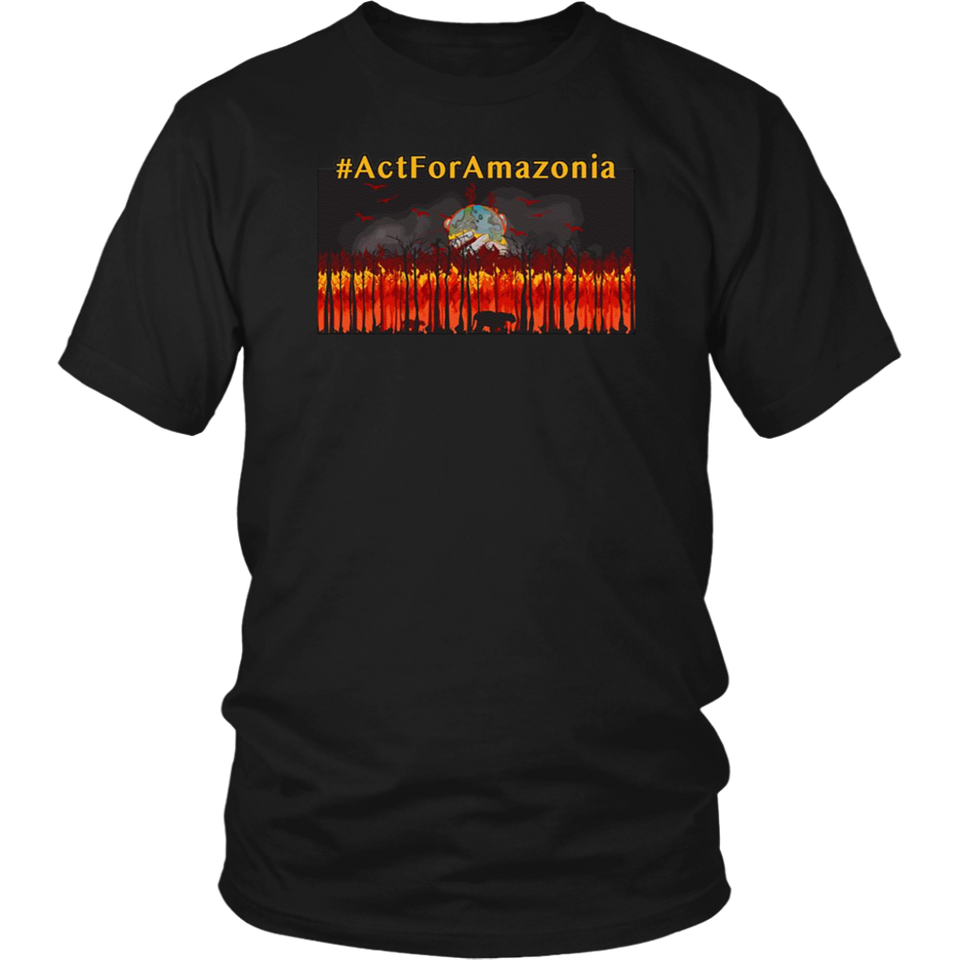 Act For Amazonia Save The Amazonia T-Shirt