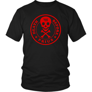 Death Before Prius T-Shirt