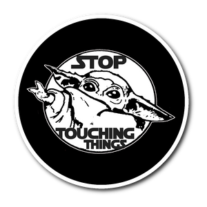 The Mandalorian Sticker - Stop Touching Things Sticker