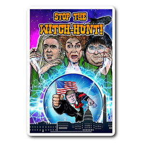 Stop the Witch Hunt Limited Edition Fine Art Sticker