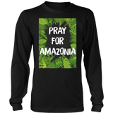 Pray For Amazonia Rainforest Save The Amazon Forest T-Shirt
