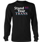 LGBTQ+ STAND BI YOUR TRANS SHIRT