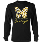 Sunflower Butterfly Every Little Thing Gonna Be Alright T-Shirt