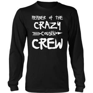 bc5ace50f86 Member Of The Crazy Cousin Crew T-Shirt