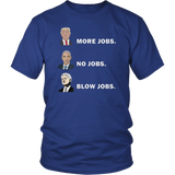 Trump More Jobs Obama No Jobs Bill Clinton Blow Jobs Shirt