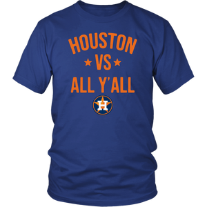 Houston Astros vs All Y'all Unisex shirt