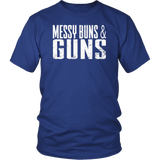 Messy Buns And Guns T-Shirt