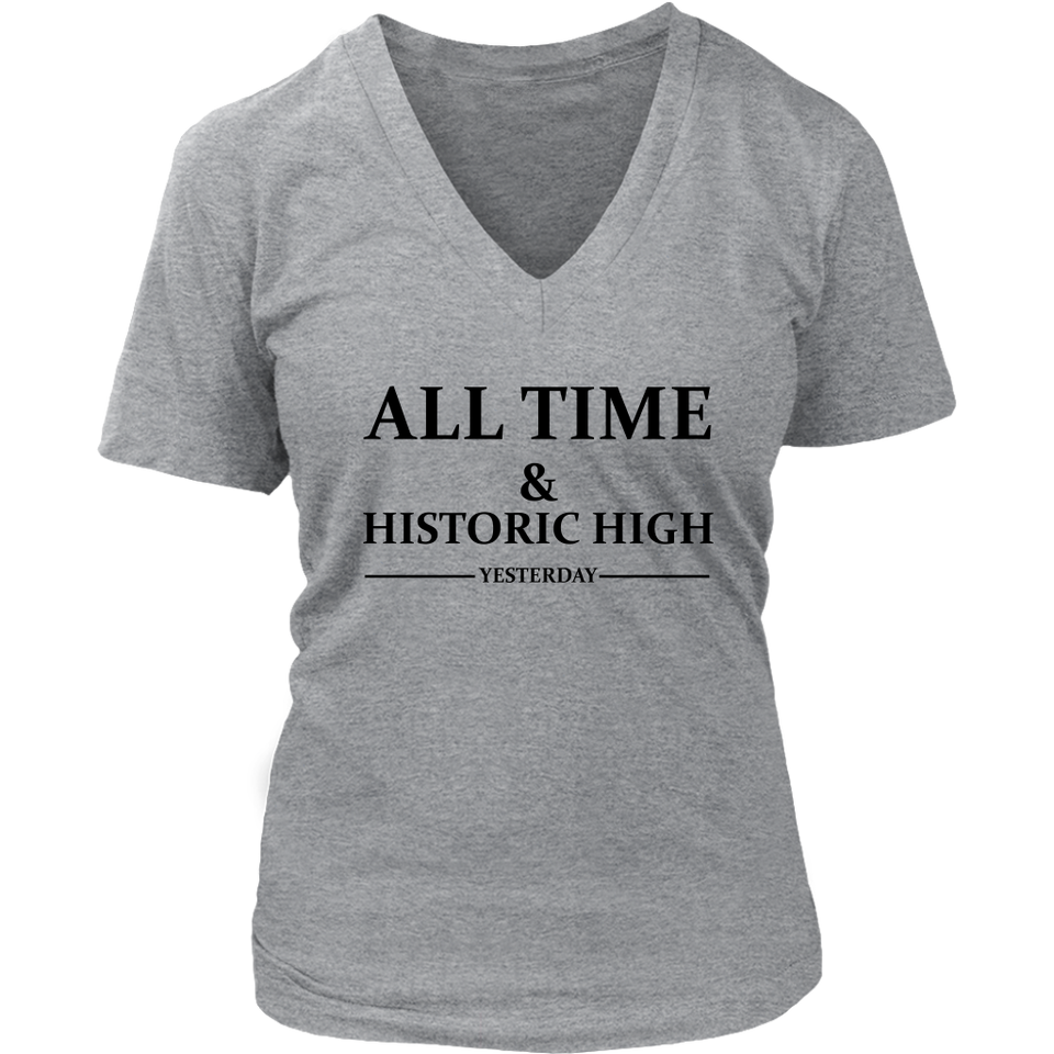 ALL TIME & HISTORIC HIGH yesterday! shirt